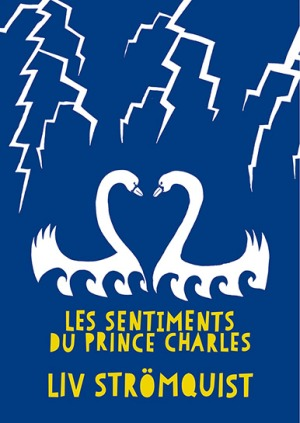 Collection Les sentiments du Prince Charles de Liv Stromquist
